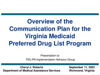 Overview of the Communication Plan for the  Virginia Medicaid Preferred Drug List Program