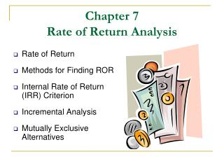 Chapter 7 Rate of Return Analysis