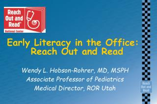 Early Literacy in the Office:   Reach Out and Read