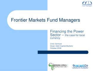 Frontier Markets Fund Managers