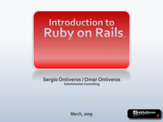 Introduction to Ruby on Rails TM