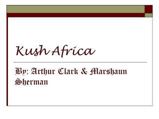 Kush Africa