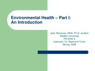 Environmental Health – Part I: An Introduction