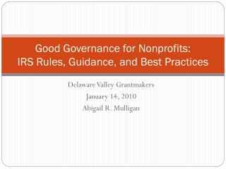 Good Governance for Nonprofits: IRS Rules, Guidance, and Best Practices