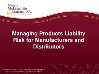 Managing Products Liability Risk for Manufacturers and Distributors