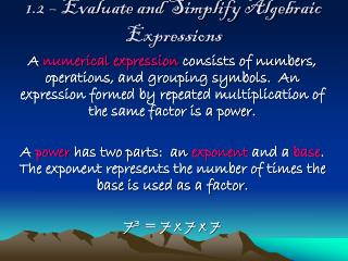 1.2 – Evaluate and Simplify Algebraic Expressions