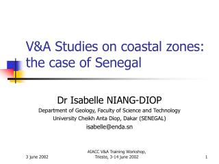 V&A Studies on coastal zones: the case of Senegal