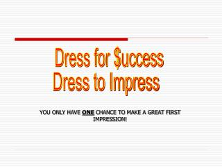 Dress for $uccess