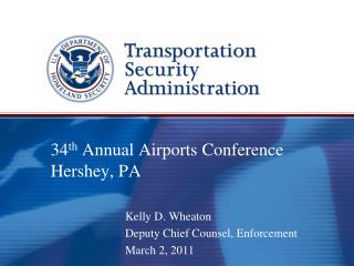 34 th  Annual Airports Conference   Hershey, PA