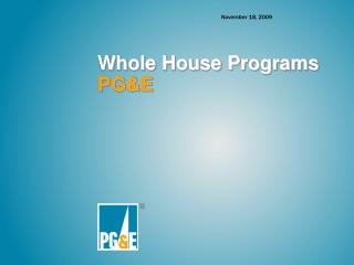 Whole House Programs PG&E