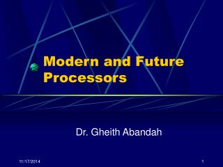 Modern and Future Processors