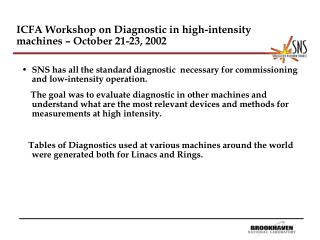 ICFA Workshop on Diagnostic in high-intensity machines – October 21-23, 2002