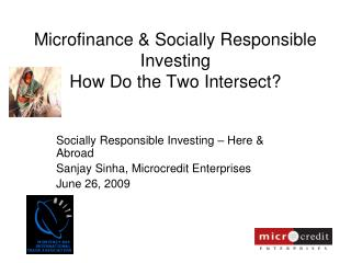 Microfinance  Socially Responsible Investing  How Do the Two Intersect