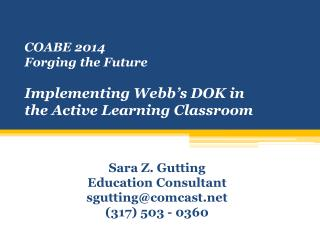C OABE 2014 Forging the Future  Implementing Webb's DOK in the Active Learning Classroom