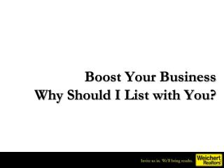 Boost Your Business Why Should I List with You?