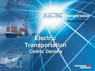 Electric Transportation Cedric Daniels