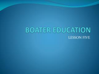 BOATER EDUCATION