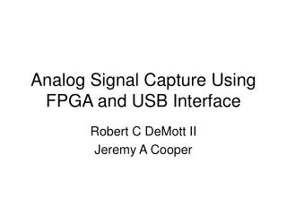 Analog Signal Capture Using FPGA and USB Interface