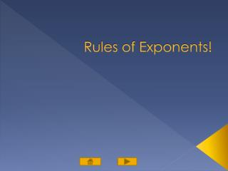 Rules of Exponents!