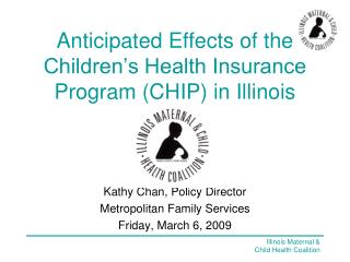 Anticipated Effects of the Children's Health Insurance Program (CHIP) in Illinois