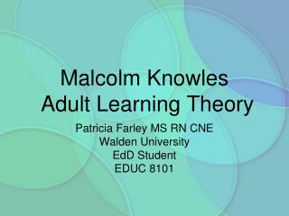 Malcolm Knowles  Adult Learning Theory
