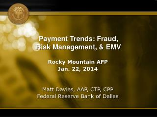 Payment Trends: Fraud, Risk Management, & EMV