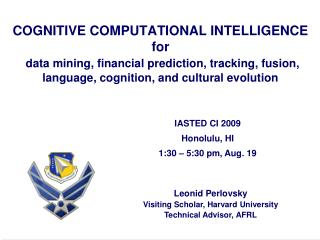 Leonid Perlovsky Visiting Scholar, Harvard University Technical Advisor, AFRL