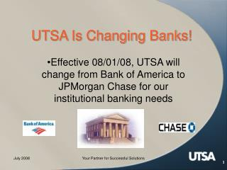 UTSA Is Changing Banks!