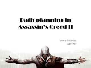 Path planning in  Assassin's Creed II