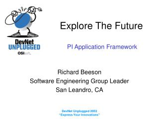 Explore The Future  PI Application Framework