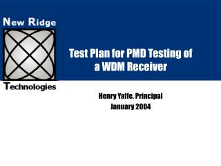 Test Plan for PMD Testing of a WDM Receiver