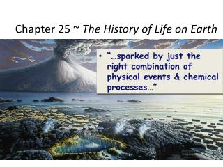 Chapter 25 ~  The History of Life on Earth