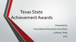 Texas State  Achievement Awards