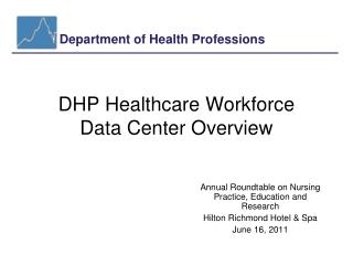DHP Healthcare Workforce Data Center Overview