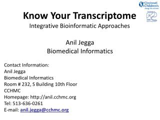 Know Your Transcriptome Integrative Bioinformatic Approaches