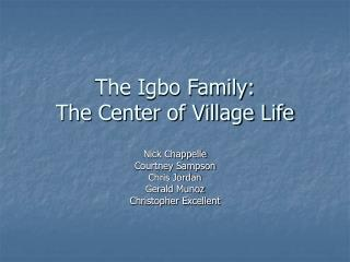 The Igbo Family:  The Center of Village Life