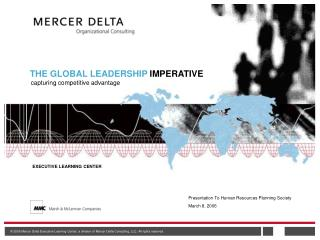 THE GLOBAL LEADERSHIP IMPERATIVE
