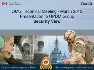 OMG Technical Meeting - March 2013  Presentation to UPDM Group    Security View