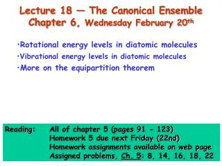 Lecture 18 — The Canonical Ensemble  Chapter 6,  Wednesday February 20 th