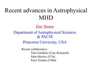 Recent advances in Astrophysical MHD