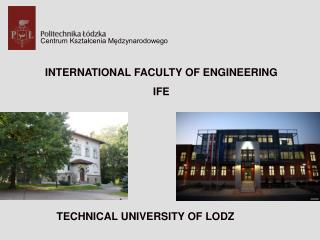 INTERNATIONAL FACULTY OF ENGINEERING IFE