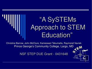 """A SySTEMs Approach to STEM Education"""