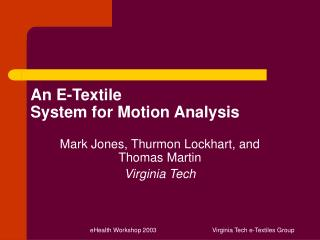 An E-Textile  System for Motion Analysis