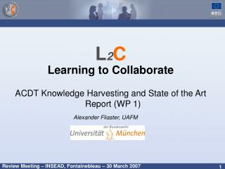 L 2 C Learning to Collaborate ACDT Knowledge Harvesting and State of the Art Report (WP 1)
