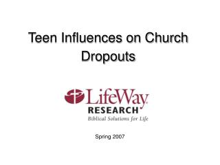 Teen Influences on Church Dropouts