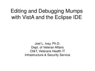 Editing and Debugging Mumps with VistA and the Eclipse IDE
