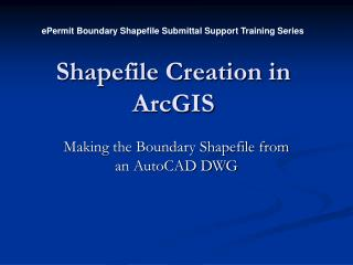 Shapefile Creation in ArcGIS