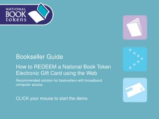 Bookseller Guide How to REDEEM a National Book Token Electronic Gift Card using the Web