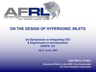 Capt Barry Croker Executive Officer to the AFRL Vice Commander Air Force Research Laboratory