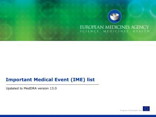 Important Medical Event (IME) list